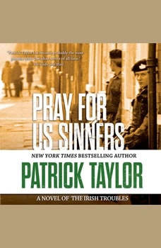 Pray for Us Sinners, Patrick Taylor