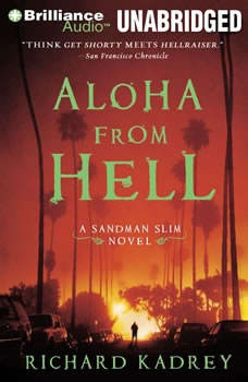Aloha from Hell, Richard Kadrey