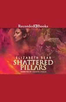 Shattered Pillars, Elizabeth Bear