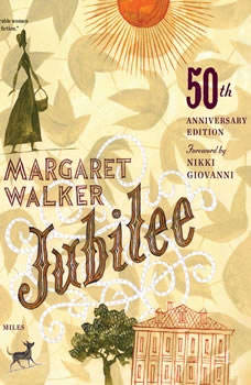 Jubilee, 50th Anniversary Edition, Margaret Walker