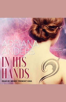 In His Hands, Adriana Anders