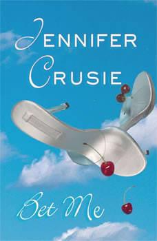 Bet Me, Jennifer Crusie