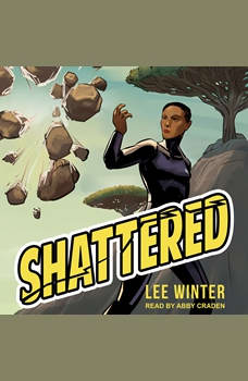 Shattered, Lee Winter