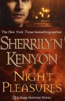 Night Pleasures, Sherrilyn Kenyon