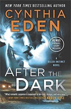 After the Dark: (Killer Instinct), Cynthia Eden