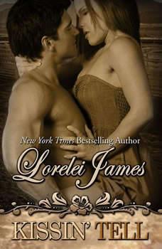 Kissin' Tell, Lorelei James