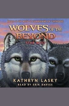 Wolves of the Beyond #6: Star Wolf, Kathryn Lasky