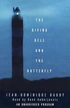 The Diving Bell and the Butterfly: A Memoir of Life in Death, Jean-Dominique Bauby