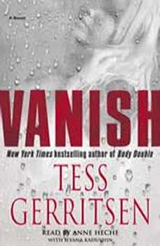 Vanish: A Rizzoli & Isles Novel, Tess Gerritsen