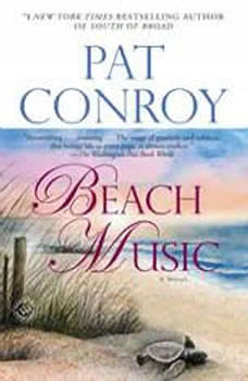 Beach Music, Pat Conroy