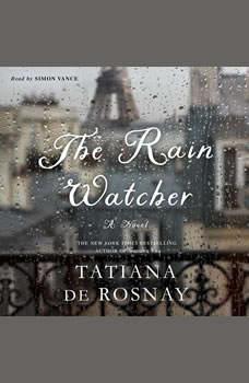 The Rain Watcher, Tatiana de Rosnay