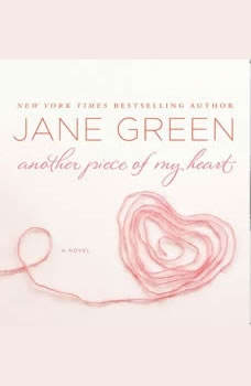 Another Piece of My Heart, Jane Green