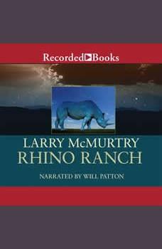 Rhino Ranch, Larry McMurtry