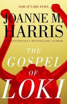The Gospel of Loki, Joanne M. Harris