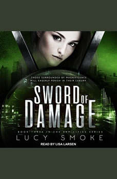 Sword of Damage, Lucy Smoke