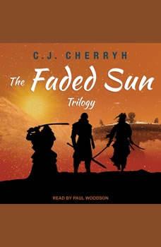 The Faded Sun Trilogy, C. J. Cherryh