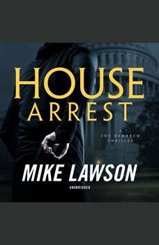 House Arrest: A Joe DeMarco Thriller, Mike Lawson