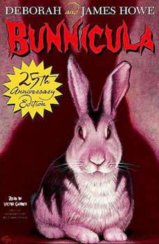 The Bunnicula Collection: Books 1-3: #1: Bunnicula: A Rabbit-Tale of Mystery; #2: Howliday Inn; #3: The Celery Stalks at Midnight #1: Bunnicula: A Rabbit-Tale of Mystery; #2: Howliday Inn; #3: The Celery Stalks at Midnight, James Howe