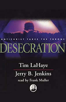 Desecration: Antichrist Takes the Throne, Tim LaHaye