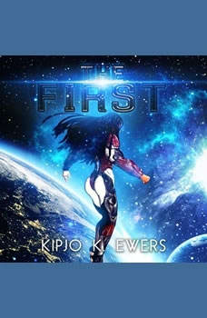 The First, Kipjo K. Ewers