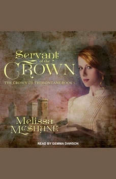 Servant of the Crown, Melissa McShane