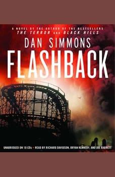 Flashback, Dan Simmons