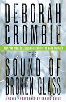 The Sound of Broken Glass, Deborah Crombie