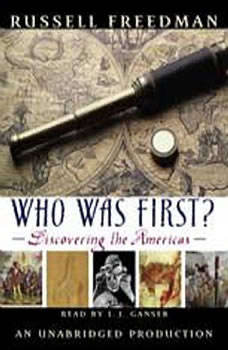 Who Was First?: Discovering the Americas Discovering the Americas, Russell Freedman