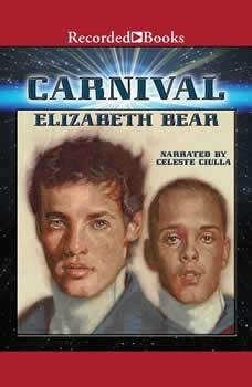 Carnival, Elizabeth Bear