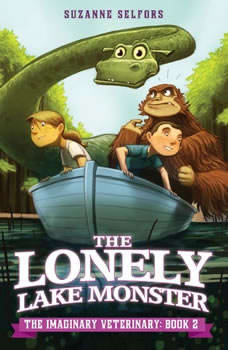 The Lonely Lake Monster, Suzanne Selfors