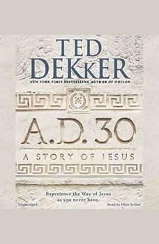 A.D. 30, Ted Dekker