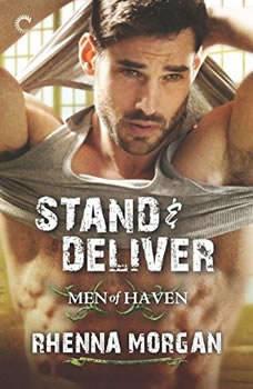 Stand & Deliver: (Men of Haven), Rhenna Morgan