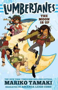 Lumberjanes: The Moon Is Up, Mariko Tamaki