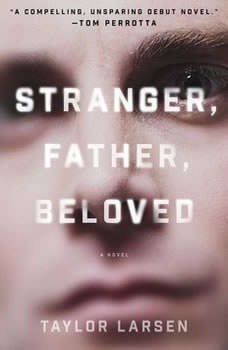 Stranger, Father, Beloved, Taylor Larsen