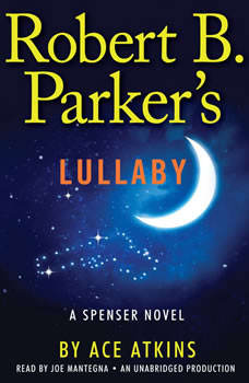 Robert B. Parker's Lullaby, Ace Atkins