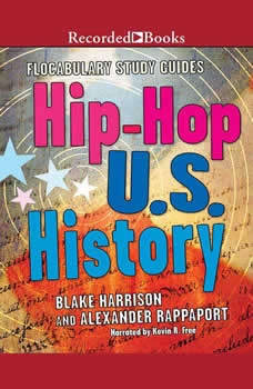 Flocabulary: The Hip-Hop Approach to US History The Hip-Hop Approach to US History, Alexander Rappaport
