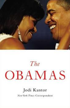 The Obamas, Jodi Kantor