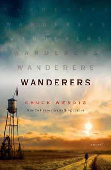 Wanderers: A Novel, Chuck Wendig