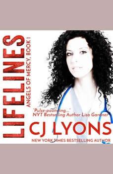 Lifelines, CJ Lyons