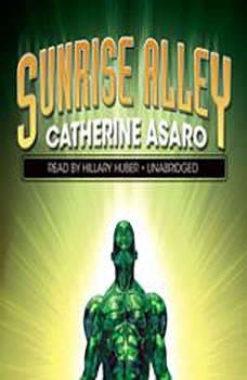 Sunrise Alley, Catherine Asaro