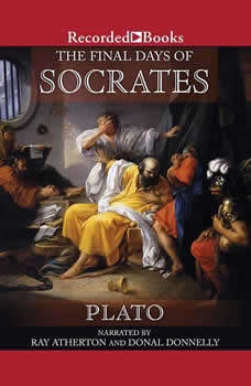The Final Days of Socrates, Plato