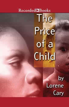 The Price of A Child, Lorene Cary
