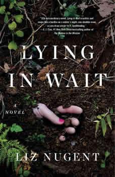 Lying in Wait, Liz Nugent