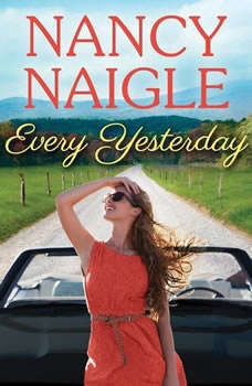Every Yesterday, Nancy Naigle