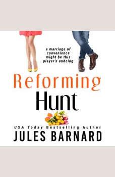 Reforming Hunt, Jules Barnard