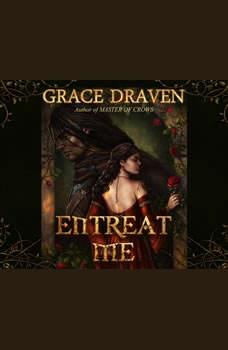 Entreat Me, Grace Draven