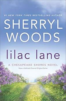 Lilac Lane: (A Chesapeake Shores Novel), Sherryl Woods