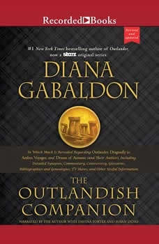 The Outlandish Companion (Revised and Updated): Companion to Outlander, Dragonfly in Amber, Voyager, and Drums of Autumn Companion to Outlander, Dragonfly in Amber, Voyager, and Drums of Autumn, Diana Gabaldon