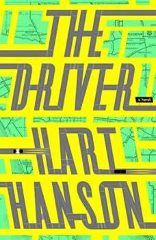 The Driver, Hart Hanson