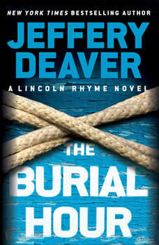 The Burial Hour: Booktrack Edition Booktrack Edition, Jeffery Deaver